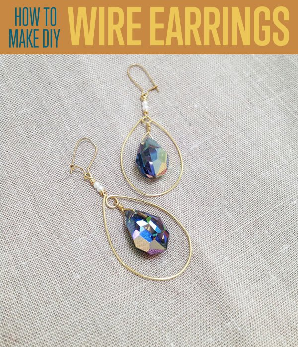 how to make really beautiful DIY wire wrapped earrings