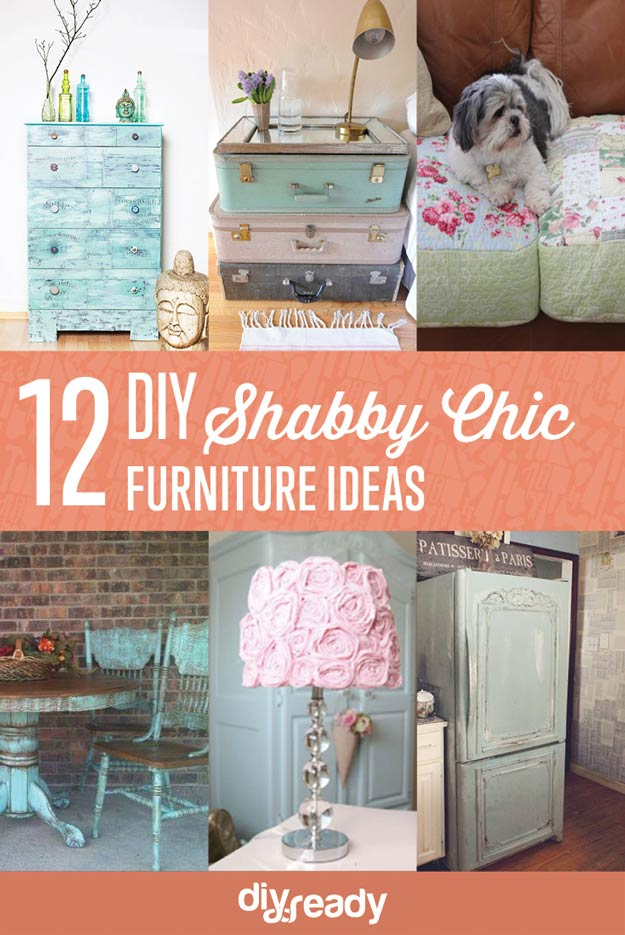 12 DIY Shabby Chic Furniture Ideas | Https://diyprojects.com/12