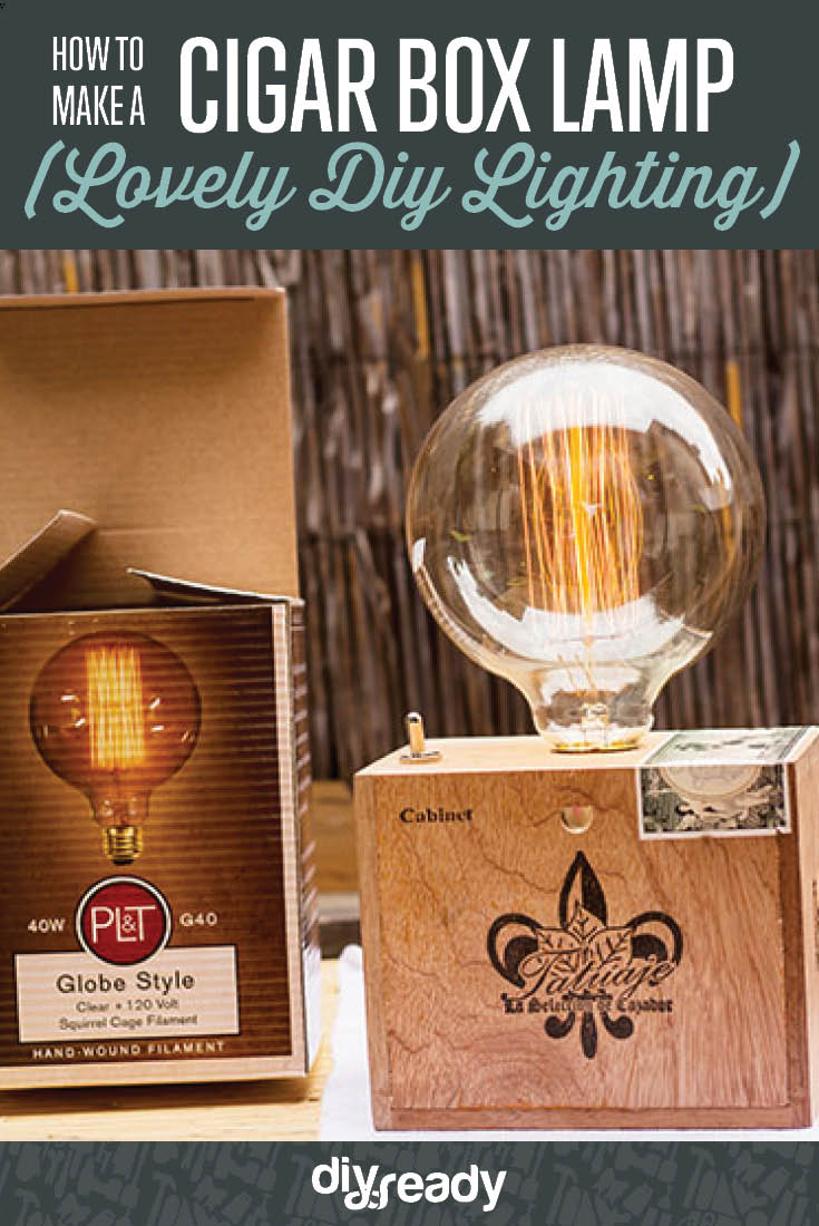 Good DIY Lamp Tutorial | How To Make A Cigar Box Lamp