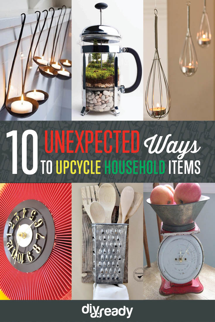 10 Unexpected Ways to Upcycle Household Items