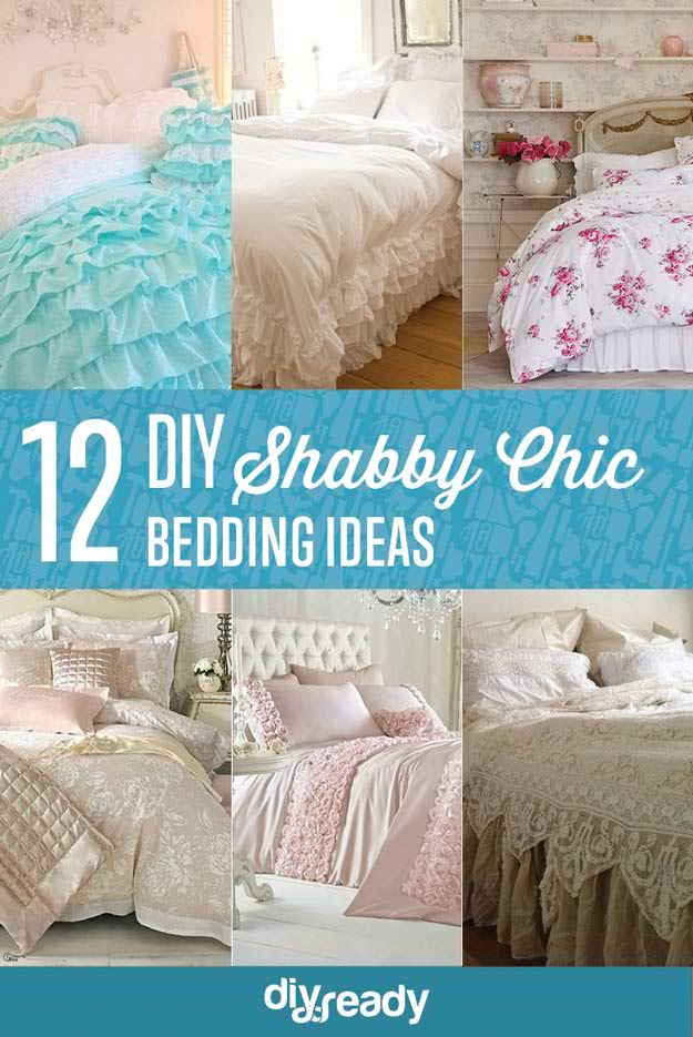 12 DIY Shabby Chic Bedding Ideas | DIY Bedroom Ideas On A Budget For First Time Home Owner