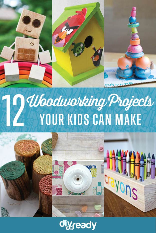 Woodworking Projects for Kids | DIY Projects's Ingeniously Easy DIY Projects To Entertain Kids